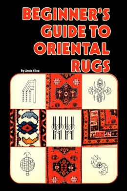 Beginners Guide To Oriental Rugs
