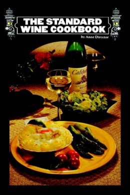 The Standard Wine Cookbook