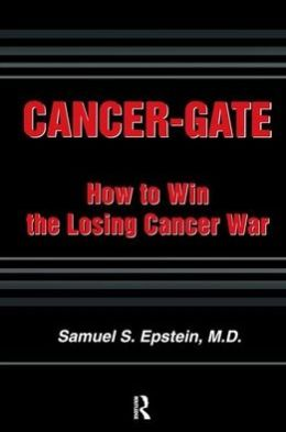 Cancer-Gate: How to Win the Losing Cancer War