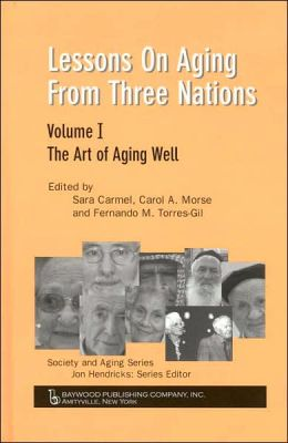 Lessons on Aging from Three Nations: The Art of Aging Well