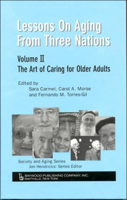 Lessons on Aging from Three Nations: The Art of Caring for Older Adults