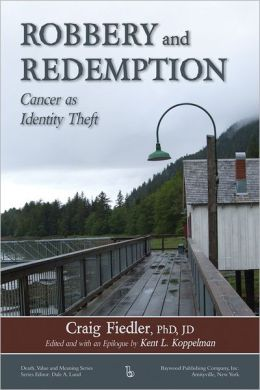 Robbery and Redemption: Cancer As Identity Theft