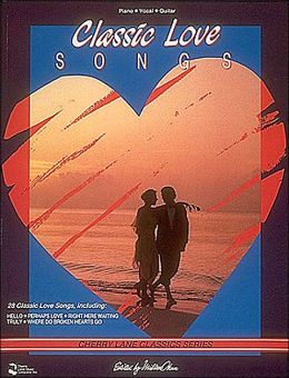Classic Love Songs: Piano - Vocal