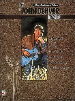 Best of John Denver: Easy Guitar