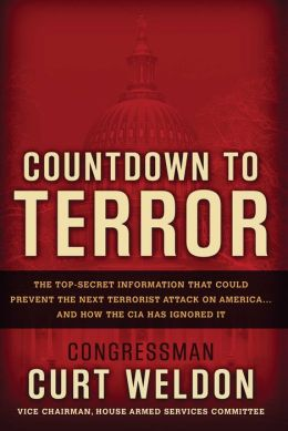 Countdown to Terror: The Top Secret Information That Could Prevent the Next Terrorist Attack on America...and How the CIA Has Ignored It