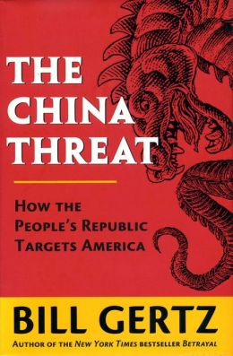 The China Threat: How the People's Republic Targets America