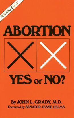 Abortion: Yes or No?
