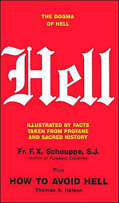Hell and How to Avoid Hell