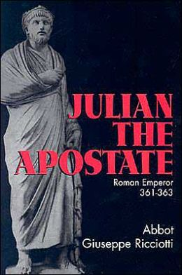 Julian the Apostate: Roman Emperor 361-363