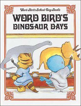 Word Bird's Dinosaur Day