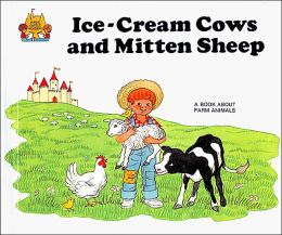 Ice Cream Cows and Mitten Sheep