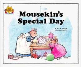 Mousekin's Special Day