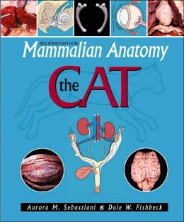 Mammalian Anatomy: The Cat, 2e