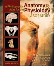 A Photographic Atlas for the Anatomy and Physiology Laboratory, Sixth Edition