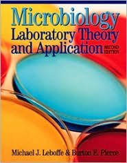 Microbiology: Laboratory Theory & Application, 2nd Edition