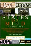 States of Mind: A Search for Faith, Hope, Inspiration, Harmony, Unity, Friendship, Love, Pride, Wisdom, Honor, Comfort, Joy, Bliss, Freedom, Justice, Glory, Triumph