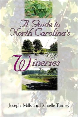 Guide to North Carolina's Wineries