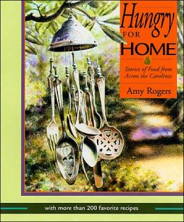 Hungry for Home: Stories of Food from across the Carolinas