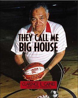 They Call Me Big House