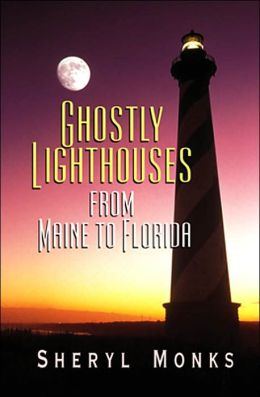 Ghostly Lighthouses from Maine to Florida