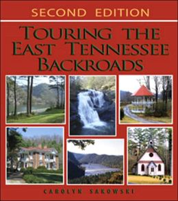 Touring the East Tennessee Backroads, 2nd edition