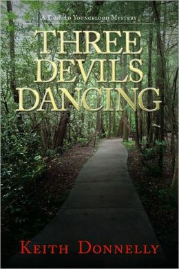Three Devils Dancing: A Donald Youngblood Mystery