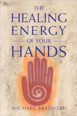 Healing Energy of Your Hands