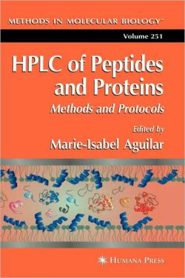 HPLC of Peptides and Proteins: Methods and Protocols