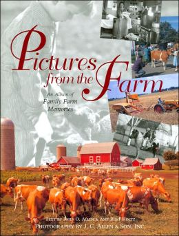 Pictures from the Farm: An Album of Family Farm Memories
