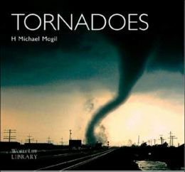 Tornadoes (Worldlife Library Series)