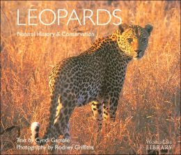 Leopards: Natural History & Conservation (WorldLife Library Series)