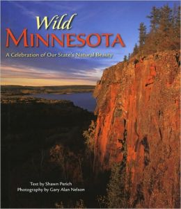 Wild Minnesota: A Celebration of Our State's Natural Beauty