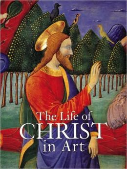 The Life of Christ in Art