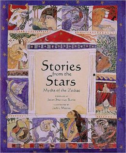 Stories from the Stars: Greek Myths of the Zodiac
