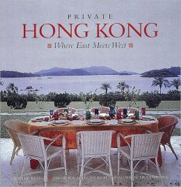 Private Hong Kong: Where East Meets West