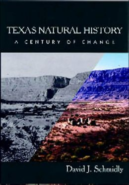 Texas Natural History: A Century of Change