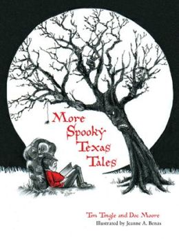 More Spooky Texas Tales