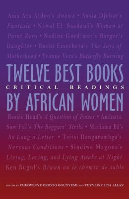 The Twelve Best Books by African Women: Critical Readings