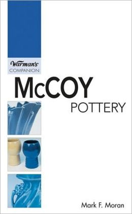 McCoy Pottery: Warman's Companion