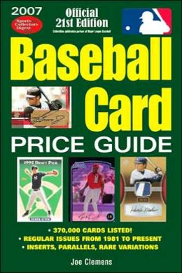 2007 Baseball Card Price Guide