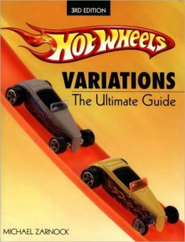 Hot Wheels Variations: The Ultimate Guide