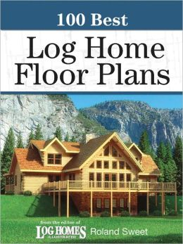 100 Best Log Home Floor Plans