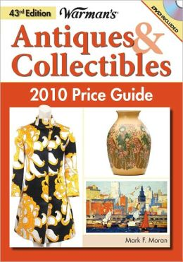 Warman's Antiques & Collectibles 2010 Price Guide