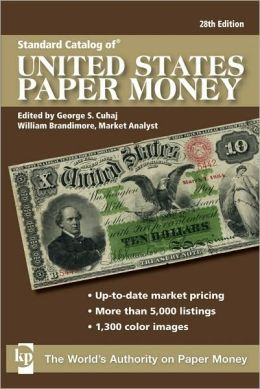 Standard Catalog of U.S. Paper Money