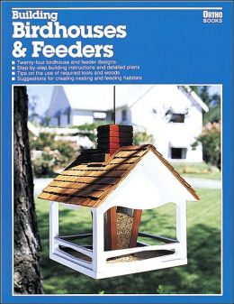 Building Birdhouses and Feeders