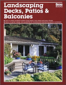 Landscaping Decks, Patios and Balconies