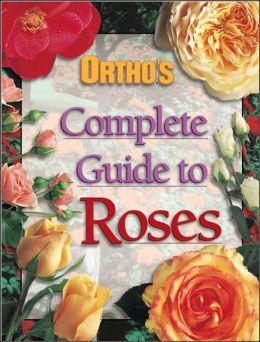 Ortho's Guide to Enjoying Roses