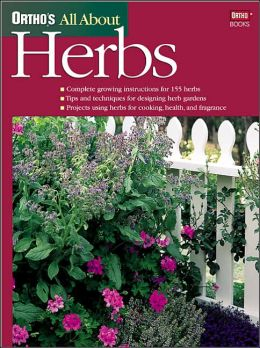 All about Herbs ((Ortho's All About Series)