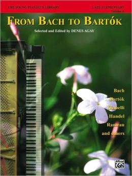 The Young Pianist's Library, Bk 1A: From Bach to Bartok