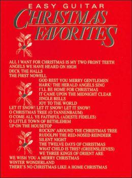 Christmas Favorites: Easy Guitar